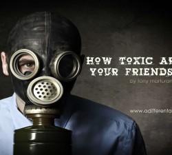 Cum recunosti prietenii toxici !?